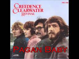 CCR - Pagan baby