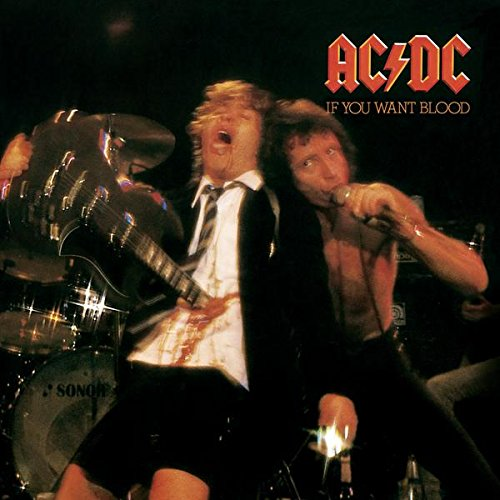 AC/DC - If You Want Blood (You've Got It)