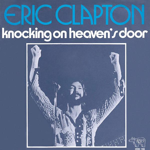 Eric Clapton - Knocking On Heaven's Door