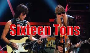 ZZ Top - Sixteen Tons