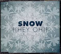 Red Hot Chilly Peppers - Snow (Hey Oh)