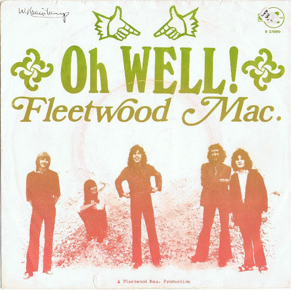 Fleetwood Mac - Oh Well