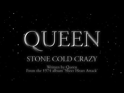 Queen - Stone Cold Crazy