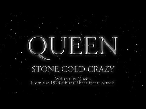 Queen - Stone Cold Crazy