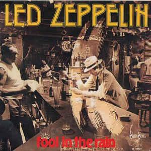Led Zeppelin - Fool In The Rain