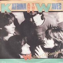 Katrina and The Waves - Walking On Sunshine