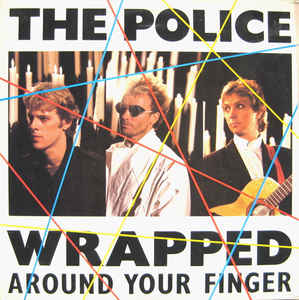 The Police - Wrapped Around Your Finger