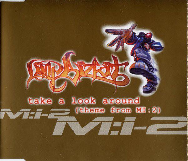 Limp Bizkit - Take A Look Around