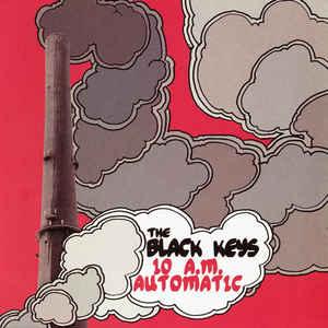 The Black Keys - 10 A.M Automatic
