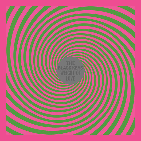 The Black Keys - Weight Of Love